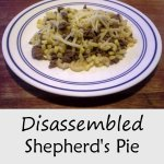Quick Meal: Disassembled Shepherd's Pie