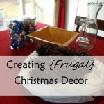 Creating Frugal Christmas Decor