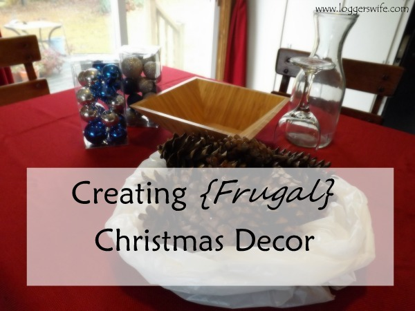 Creating Frugal Christmas Decor...using what you have to create a beautiful home for Christmas