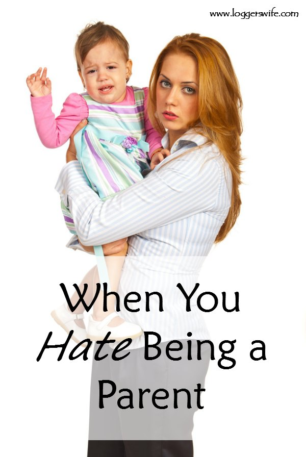 When You Hate Being a Parent...We all have those moments, those days, where we hate being a parent. Let's commiserate together!