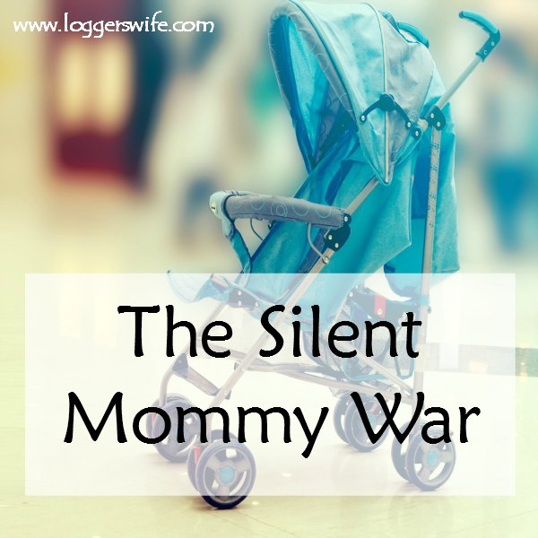 The Silent Mommy War- We all know of the common mommy wars. But what about that one no one talks about?