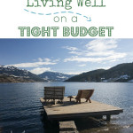 Living Well on a Tight Budget