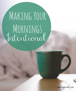 Making Your Mornings Intentional