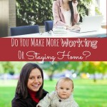 Do You Make More Working or Staying at Home?