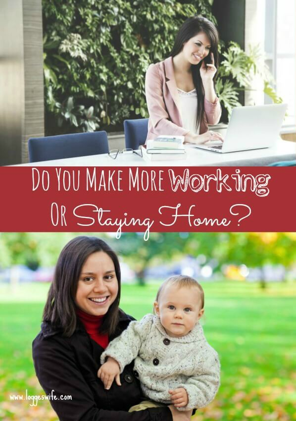 Not sure if you make more working or staying at home? There are two questions you need to ask to find out the answer.