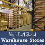 why I don't shop at warehouse stores