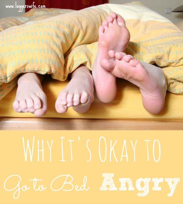 Every marriage has to find it's fighting style. Early on we discovered why it's okay to go to bed angry. Click to find out why.