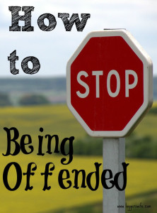 How to Stop Being Offended