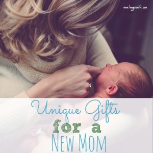 Unique Gifts for a New Mom