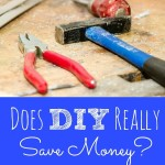 Does DIY Really Save Money?