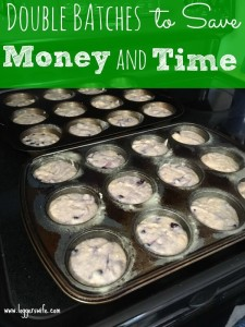 Double Batches to Save Money and Time