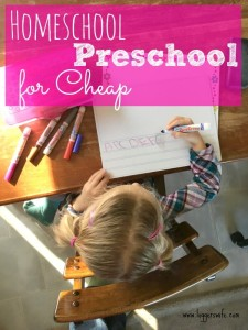Homeschool Preschool for Cheap