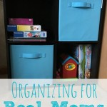 Organizing for Real Moms