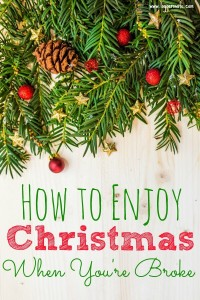 How to Enjoy Christmas When You're Broke