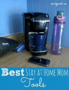 Best Stay at Home Mom Tools