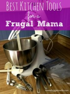 Best Kitchen Tools for a Frugal Mama