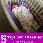 5 Tips for Cleaning with a Newborn (Without Losing Sleep)