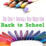 The Only Things You Need for Back to School