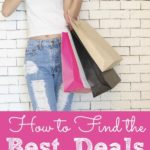 How to Find the Best Deals on Everything