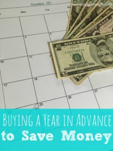Buying a Year In Advance to Save Money