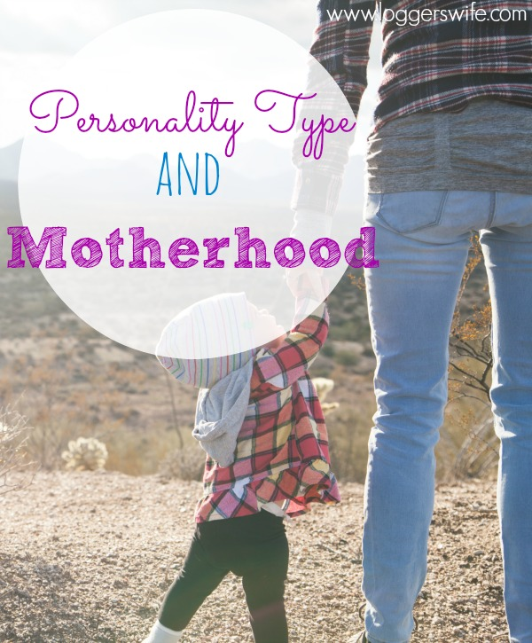 Personality type and motherhood: have you ever thought how one might affect the other? How about how it might affect your kids? Click to find out!