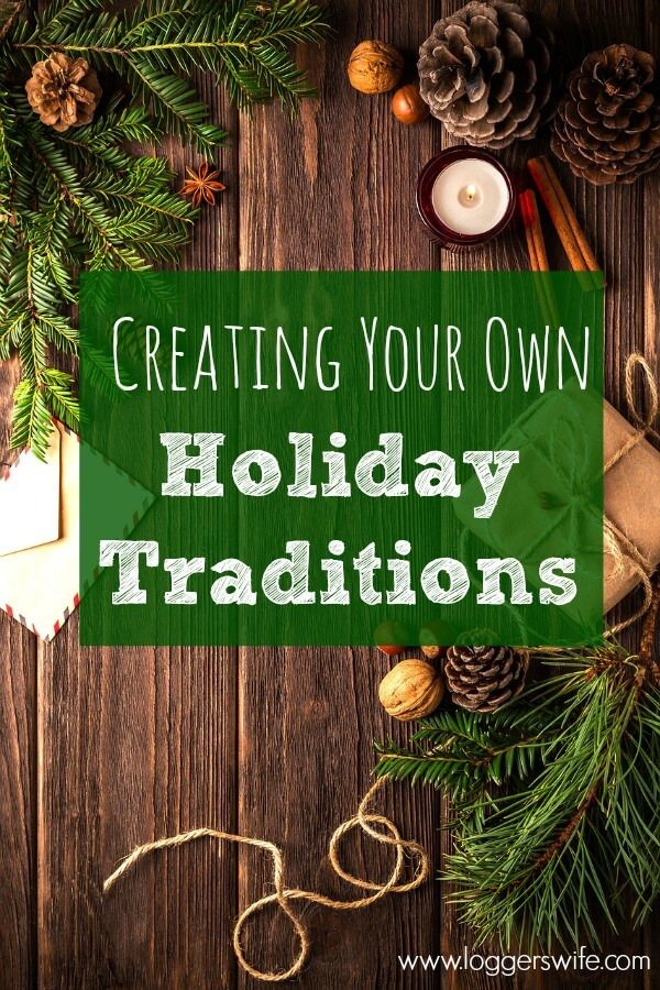 Creating holiday traditions can be a great thing to do as a family. It's those traditions you make yourself that make great memories for years to come.