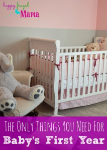 The Only Things You Need for Baby's First Year