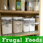 Frugal Foods to Keep in Your Pantry